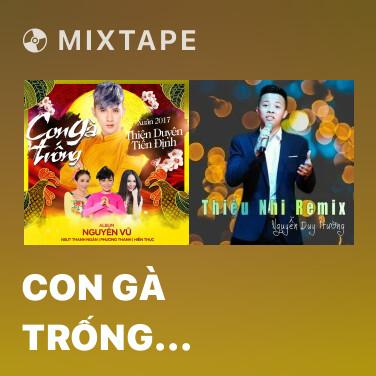 Mixtape Con Gà Trống (Remix) - Various Artists