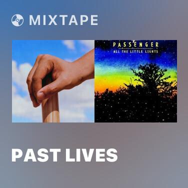 Mixtape Past Lives - Various Artists
