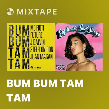 Mixtape Bum Bum Tam Tam - Various Artists
