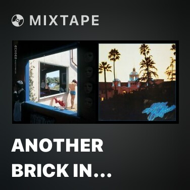 Mixtape Another Brick in the Wall, Pt. 2