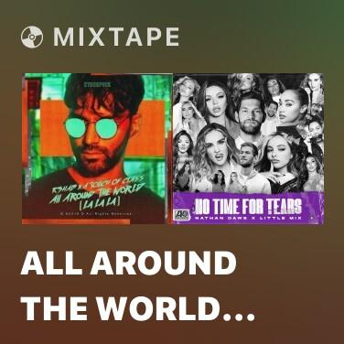 Mixtape All Around The World (La La La) - Various Artists