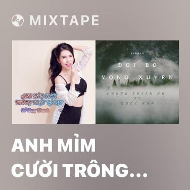 Mixtape Anh Mỉm Cười Trông Thật Là Đẹp - Various Artists