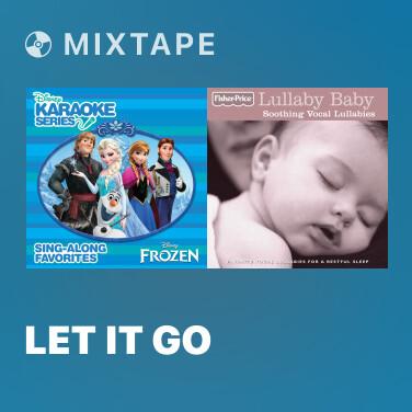 Mixtape Let It Go (Instrumental Version) - Various Artists
