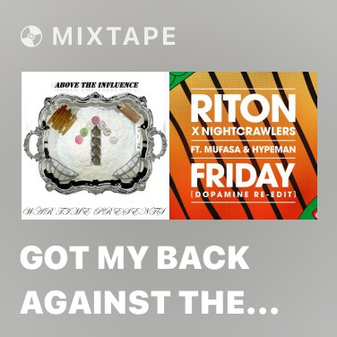 Mixtape Got My Back Against the Wall - Various Artists