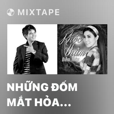 Radio Những Đốm Mắt Hỏa Châu - Various Artists