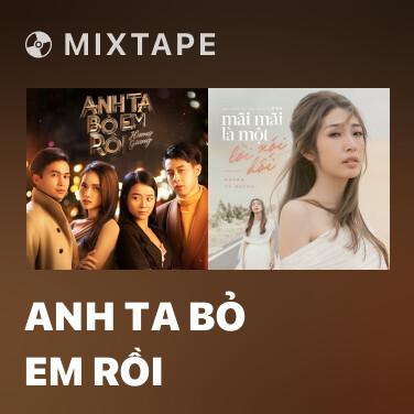 Radio Anh Ta Bỏ Em Rồi - Various Artists