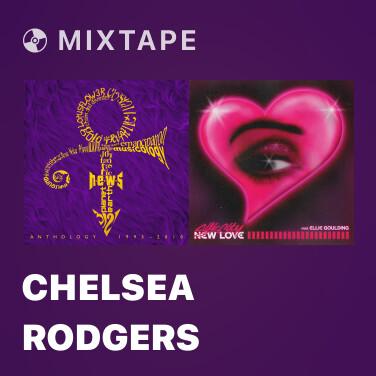 Mixtape Chelsea Rodgers
