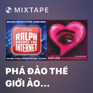 Mixtape Phá đảo thế giới ảo (Inspired by