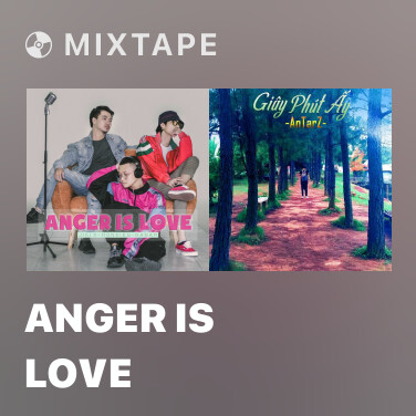 Mixtape Anger Is Love - Various Artists