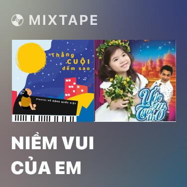 Mixtape Niềm Vui Của Em - Various Artists
