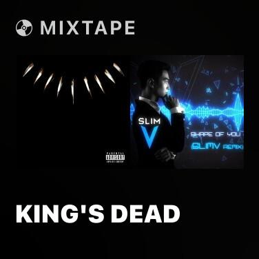 Mixtape King's Dead - Various Artists