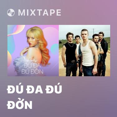Mixtape Đú Đa Đú Đởn - Various Artists