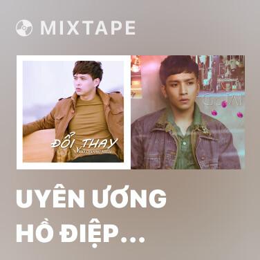 Mixtape Uyên Ương Hồ Điệp Mộng - Various Artists