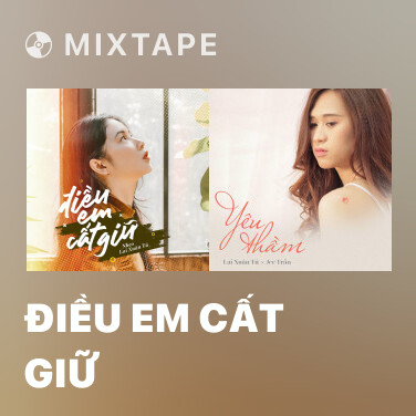 Mixtape Điều Em Cất Giữ - Various Artists