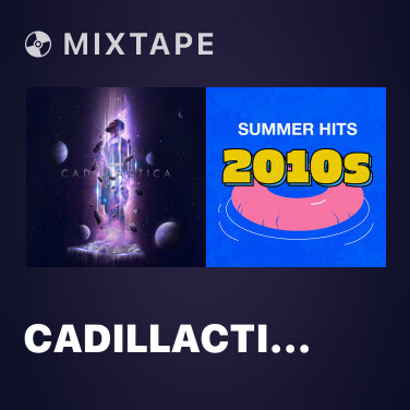 Mixtape Cadillactica - Various Artists