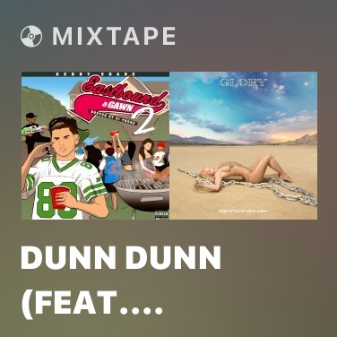 Mixtape Dunn Dunn  (feat. Tarik Trotter) - Various Artists