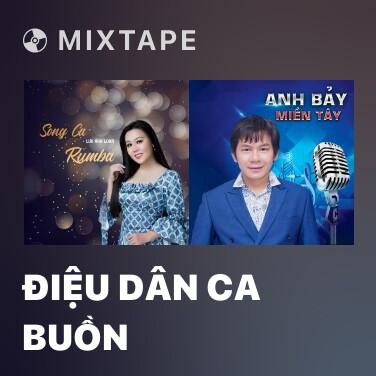Mixtape Điệu Dân Ca Buồn - Various Artists