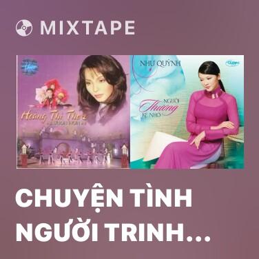 Mixtape Chuyện Tình Người Trinh Nữ Tên Thi - Various Artists