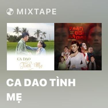 Mixtape Ca Dao Tình Mẹ - Various Artists