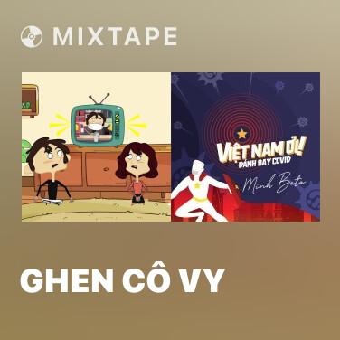 Mixtape Ghen Cô Vy - Various Artists