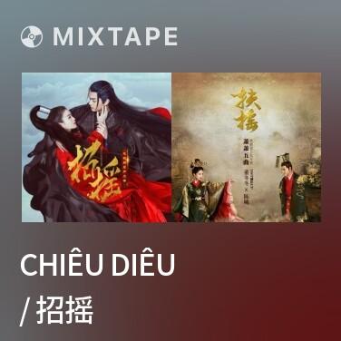 Radio Chiêu Diêu / 招摇 - Various Artists