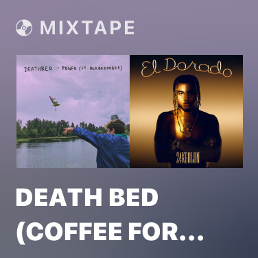 Mixtape death bed (coffee for your head) - Various Artists