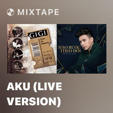 Radio Aku (Live Version)