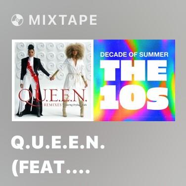 Mixtape Q.U.E.E.N. (feat. Erykah Badu) [The FatRat Remix] - Various Artists
