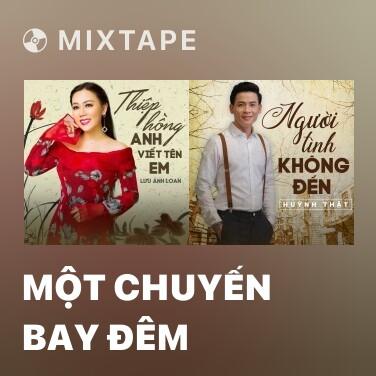 Mixtape Một Chuyến Bay Đêm - Various Artists