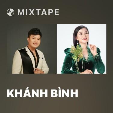 Mixtape Khánh Bình - Various Artists