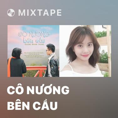 Radio Cô Nương Bên Cầu - Various Artists
