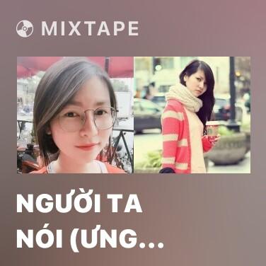 Radio Người Ta Nói (Ưng Hoàng Phúc Piano Cover) - Various Artists
