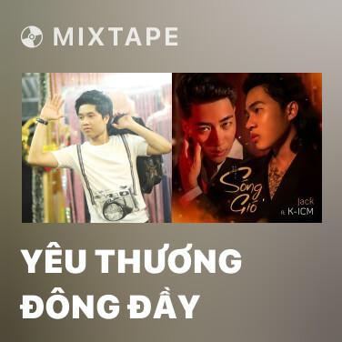 Mixtape Yêu Thương Đông Đầy - Various Artists