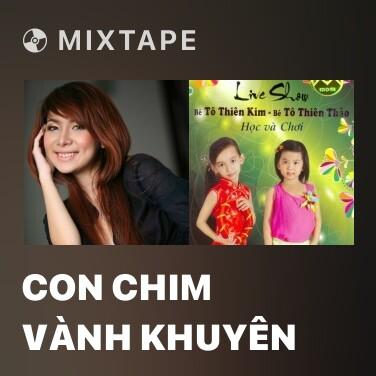 Mixtape Con Chim Vành Khuyên - Various Artists