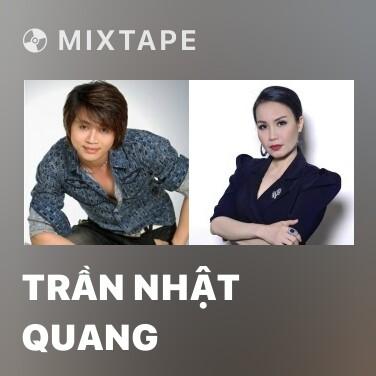 Mixtape Trần Nhật Quang - Various Artists