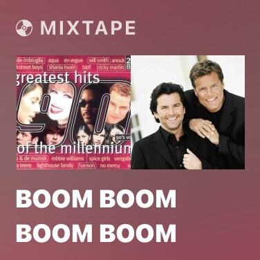 Mixtape Boom Boom Boom Boom - Various Artists
