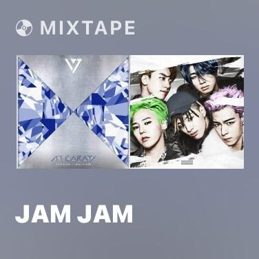 Mixtape Jam Jam -