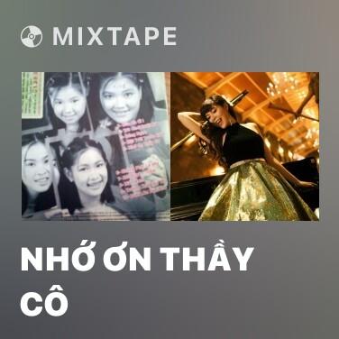 Radio Nhớ Ơn Thầy Cô - Various Artists