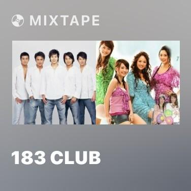 Mixtape 183 Club - Various Artists