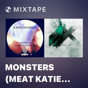 Radio Monsters (Meat Katie Remix) - Various Artists