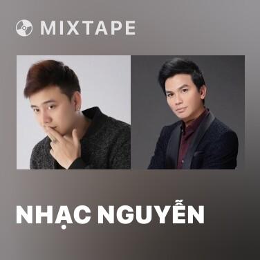 Mixtape Nhạc Nguyễn - Various Artists