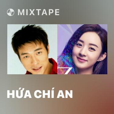 Mixtape Hứa Chí An - Various Artists