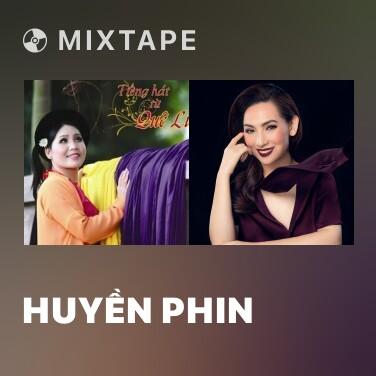Mixtape Huyền Phin - Various Artists