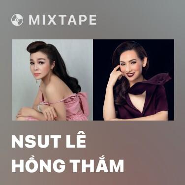 Mixtape NSUT Lê Hồng Thắm - Various Artists