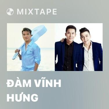 Radio Đàm Vĩnh Hưng - Various Artists