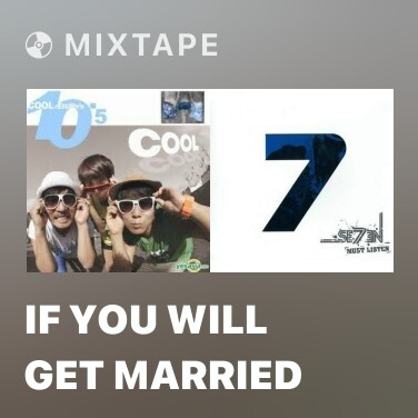 Mixtape If You Will Get Married - Various Artists
