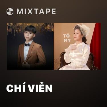 Mixtape Chí Viễn - Various Artists