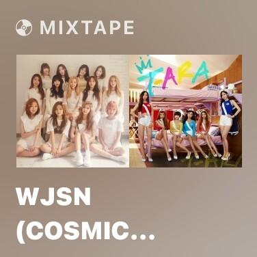 Mixtape WJSN (Cosmic Girls) - Various Artists