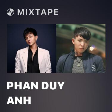 Mixtape Phan Duy Anh - Various Artists