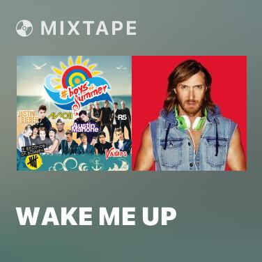 Mixtape Wake Me Up - Various Artists